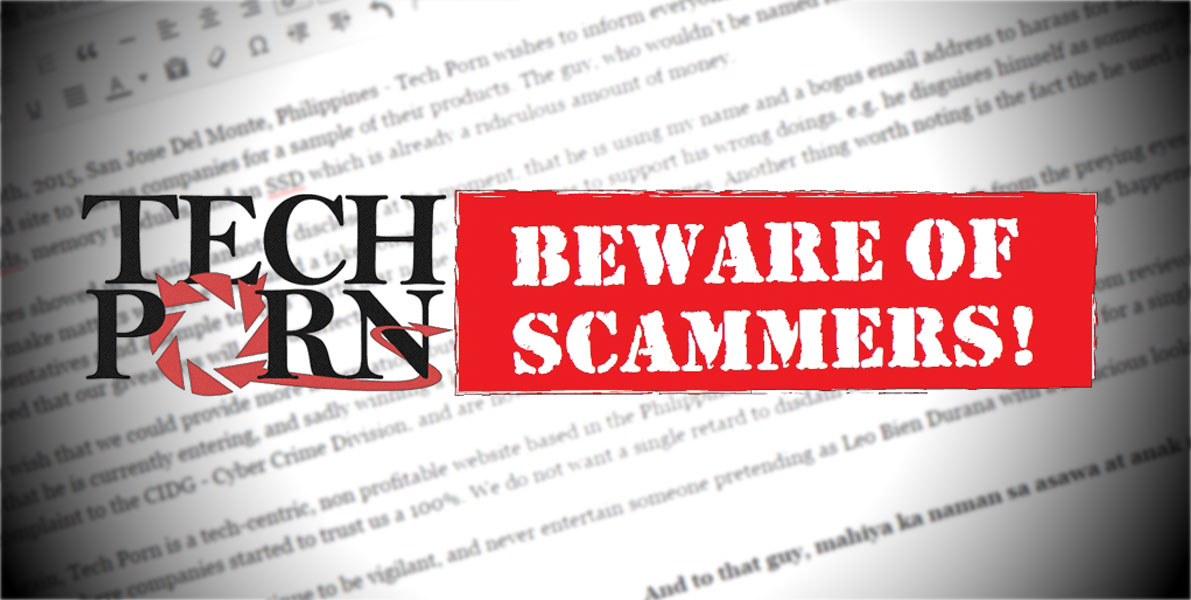 TECHPORN.PH Official Statement: Beware Of Scammers
