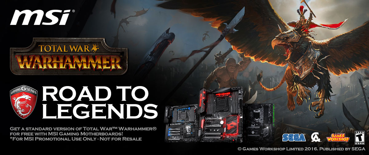 Get Total War: WARHAMMER  FREE with Selected MSI Motherboards