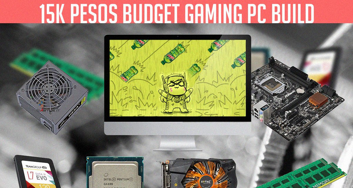 15K PHP Budget Gaming PC Build – Q4 2016