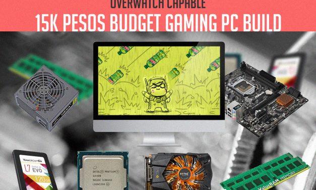15K PHP Budget Gaming PC Build – Q4 2016