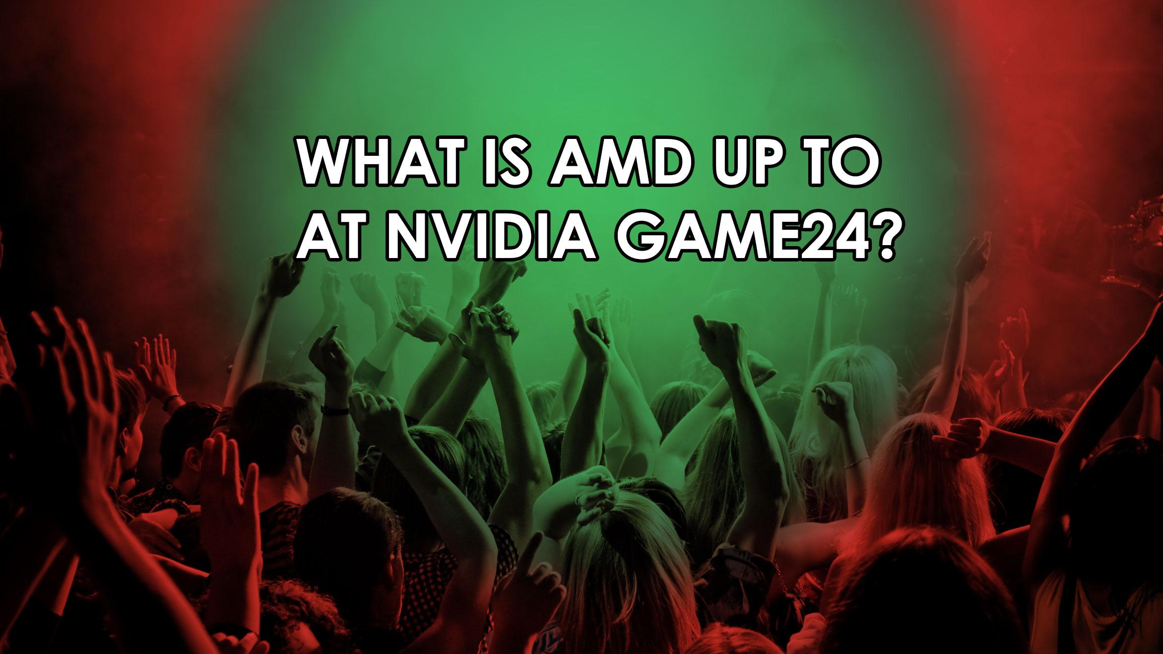 AMD-Nvidia-GAME24