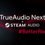 "AMD Partners With Valve As ""TrueAudio Next"" Gets Steam Support"
