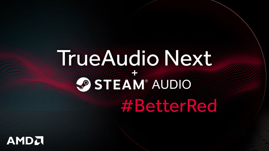 """AMD Partners With Valve As """"TrueAudio Next"""" Gets Steam Support"""