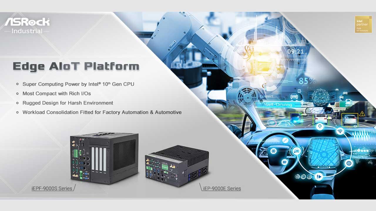 ASRock Releases iEPF-9000S/iEP-9000E AIoT Platform