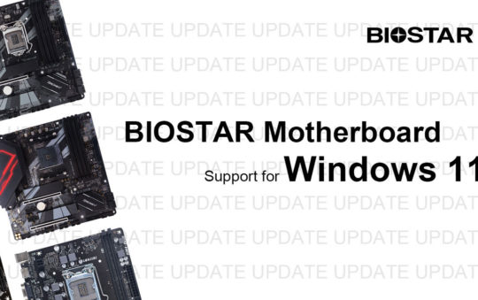 BIOSTAR Releases List of Windows 11 Compatible Motherboards