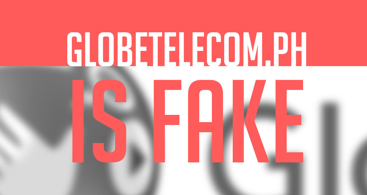 Globe Warns The Public About Fake Website