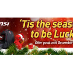 MSI Gaming Offers Discounts and Freebies this Christmas of 2017