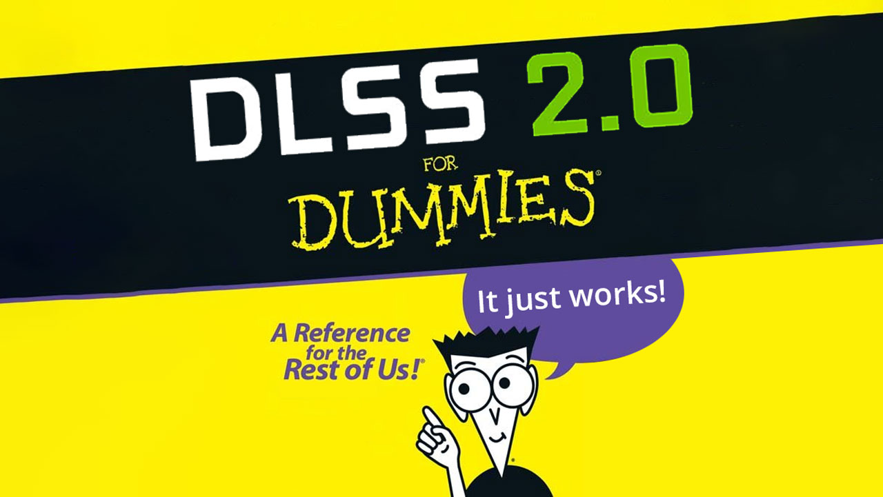 NVDIA DLSS 2.0 For Dummies: How Does it Work?