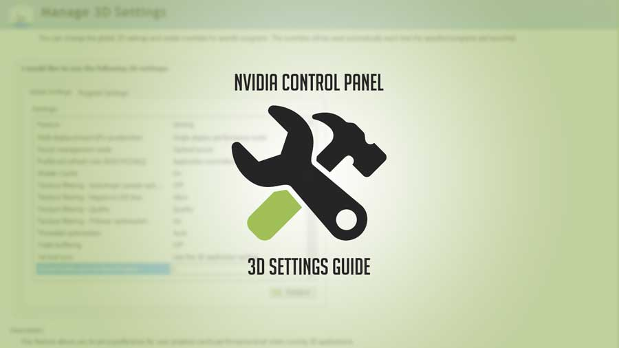 Basics | Nvidia Control Panel 3D Settings Optimization Guide