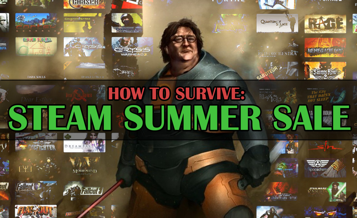 Steam Summer Sale Guide: Survivor's Edition
