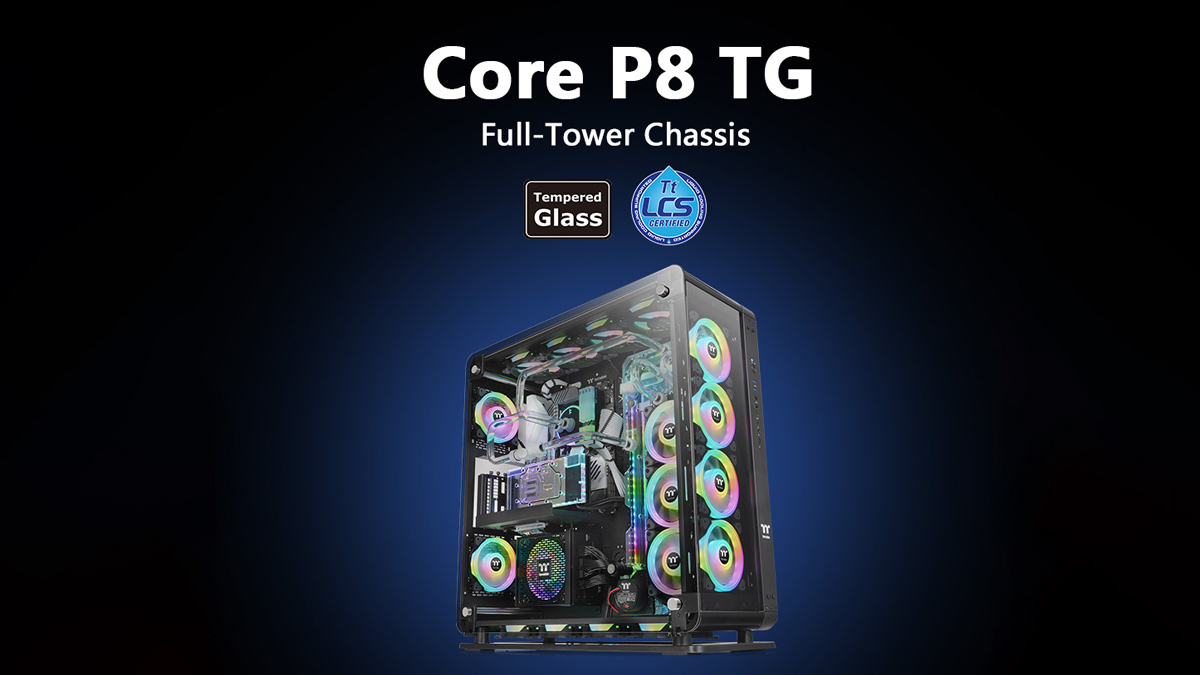 Thermaltake's Core P8 Tempered Glass Chassis is Now Available