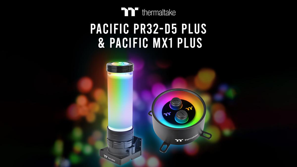 Thermaltake Readies Pacific PR32-D5 and MX1 Plus Water Block